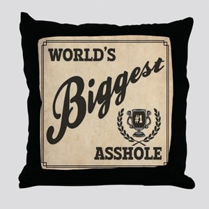 World's Biggest Asshole Throw Pillow