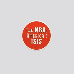 The NRA: America's ISIS Mini Button