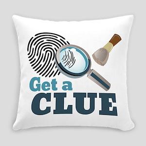 Get A Clue Everyday Pillow