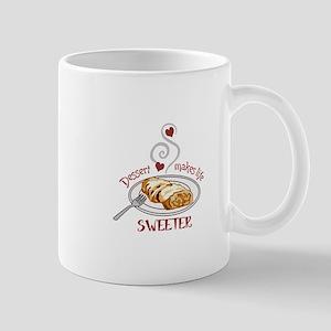 Makes Life Sweeter Mugs