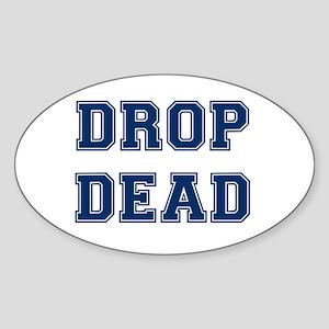 DROP DEAD Sticker