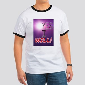 Yes I Will! T-Shirt
