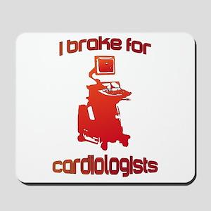 i brake for cardiologists Red Orange Mousepad