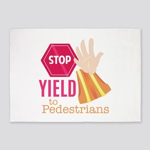 Yield To Pedestrians 5'x7'Area Rug