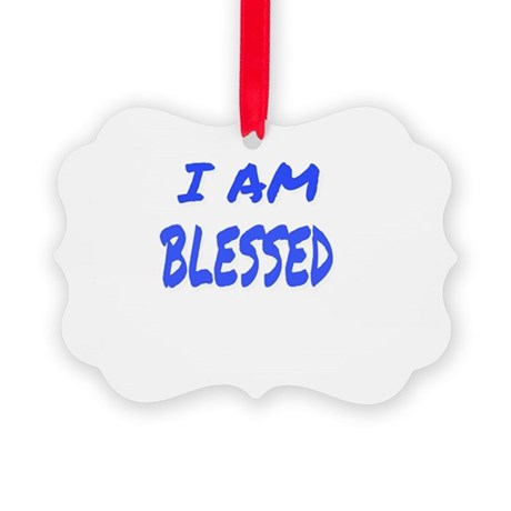 I AM BLESSED Picture Ornament