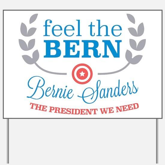Feel the Bern Yard Sign