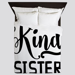 One Of A Kind Sister Queen Duvet