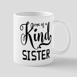 One Of A Kind Sister Mug