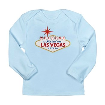 Welcome to Fabulous Las Long Sleeve Infant T-Shirt