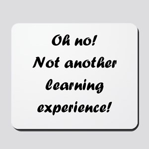 Learning experience Mousepad