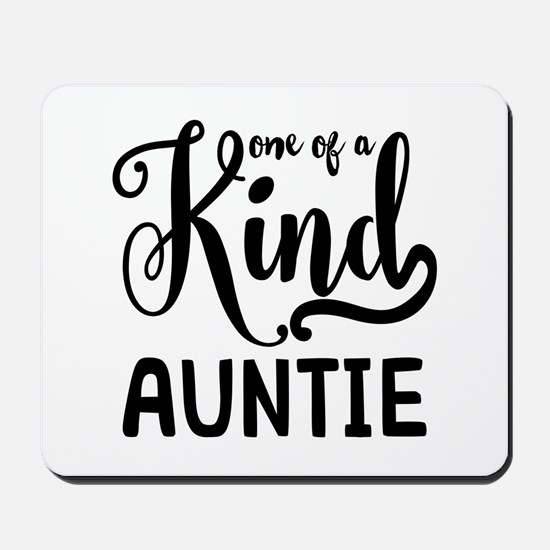 One of a kind Auntie Mousepad