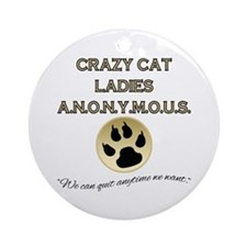 Crazy Cat Ladies Anonymous Round Ornament