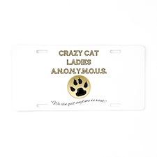 Crazy Cat Ladies Anonymous Aluminum License Plate
