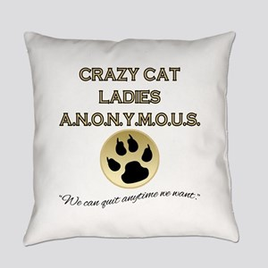 Crazy Cat Ladies Anonymous Everyday Pillow
