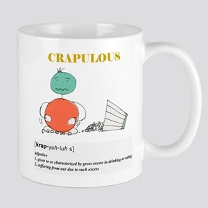 CRAPUOUS by Everydayisaschoolday Mugs