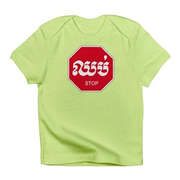 Stop, Cambodia Infant T-Shirt