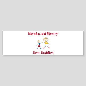 Nicholas & Mommy - Buddies Bumper Sticker