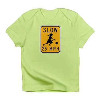 Slow 25 MPH Infant T-Shirt
