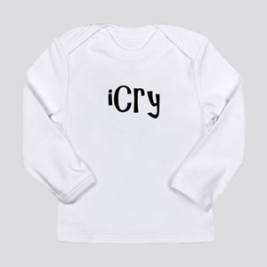 iCry Long Sleeve T-Shirt