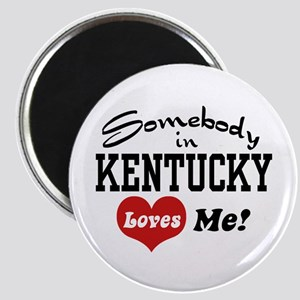 Somebody in Kentucky Loves Me Magnet