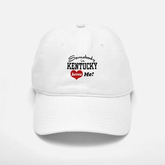Somebody in Kentucky Loves Me Baseball Baseball Cap