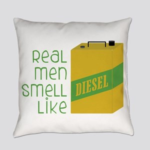 Real Men Smell Like Everyday Pillow