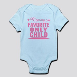 Mommys Favorite Only Child Body Suit