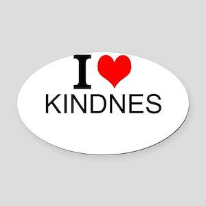I Love Kindness Oval Car Magnet