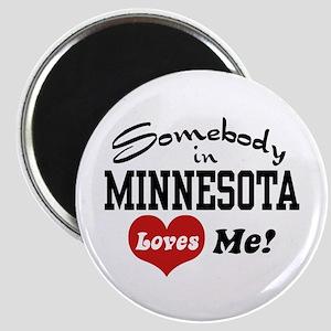 Somebody in Minnesota Loves Me Magnet