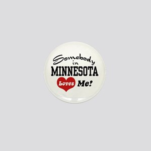 Somebody in Minnesota Loves Me Mini Button