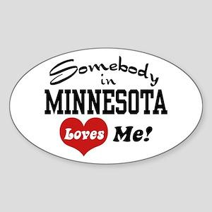 Somebody in Minnesota Loves Me Oval Sticker