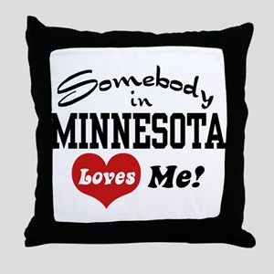 Somebody in Minnesota Loves Me Throw Pillow