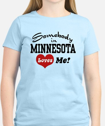 Somebody in Minnesota Loves Me Women's Light T-Shi