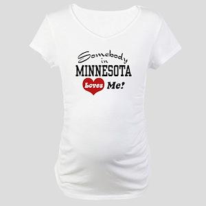 Somebody in Minnesota Loves Me Maternity T-Shirt