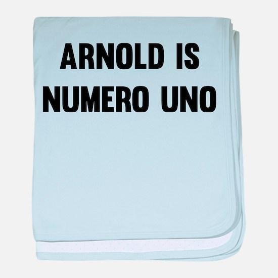 Arnold Is Numero Uno baby blanket