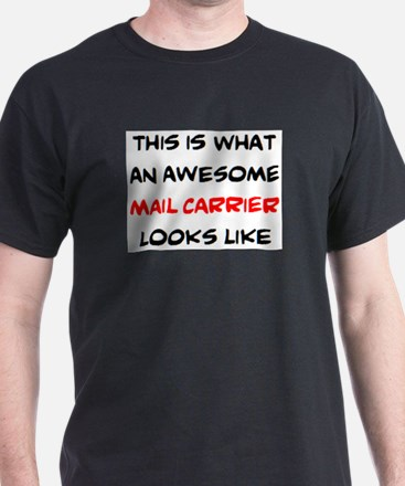 awesome mail carrier T-Shirt