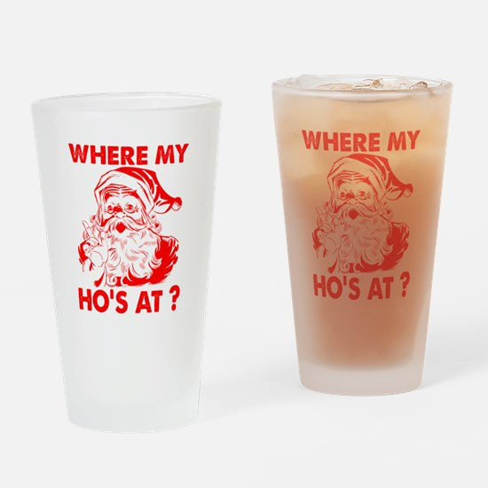 Where My Ho's At?! Drinking Glass