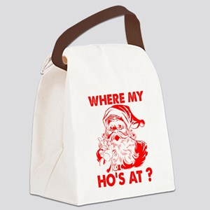 Where My Ho's At?! Canvas Lunch Bag