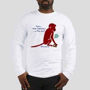 Write Shakespeare? Long Sleeve T-Shirt