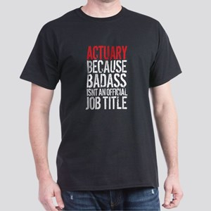 Badass Actuary T-Shirt