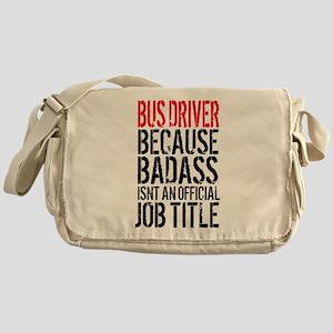 Badass Bus Driver Messenger Bag