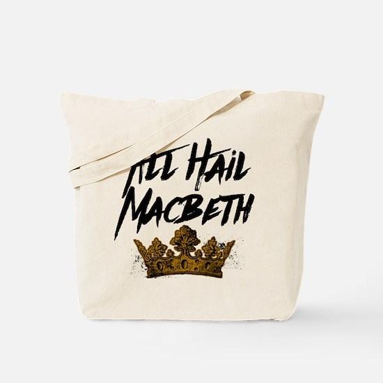 All Hail Macbeth Tote Bag