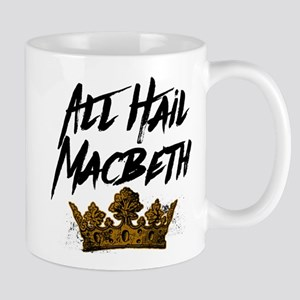 All Hail Macbeth Mugs