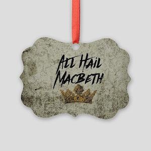 All Hail Macbeth Ornament