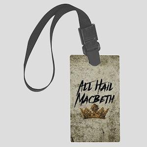 All Hail Macbeth Luggage Tag