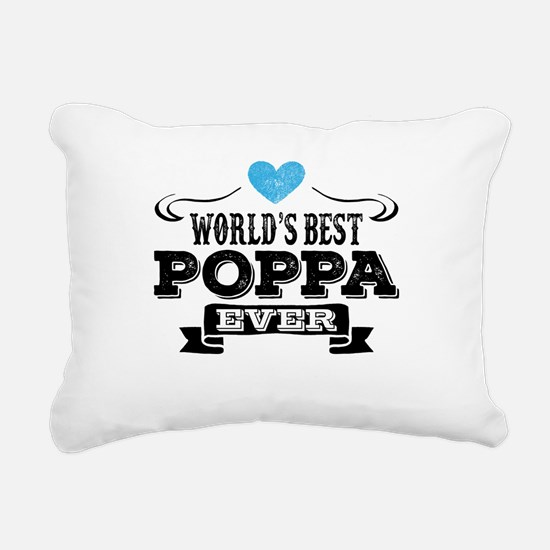 World's Best Poppa Ever Rectangular Canvas Pillow