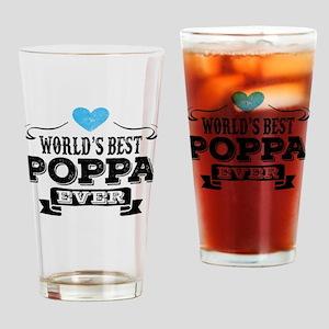 World's Best Poppa Ever Drinking Glass