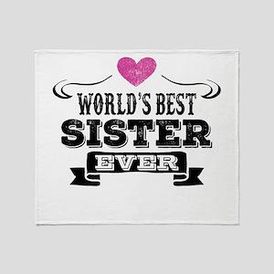 Worlds Best Sister Ever Throw Blanket