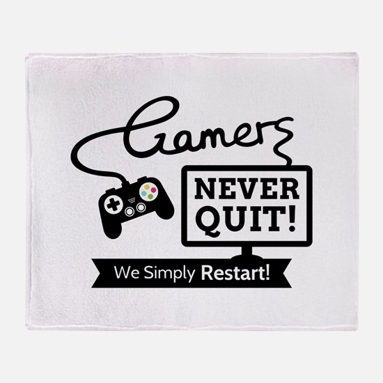 Gamers Never Quit Funny Quote Throw Blanket