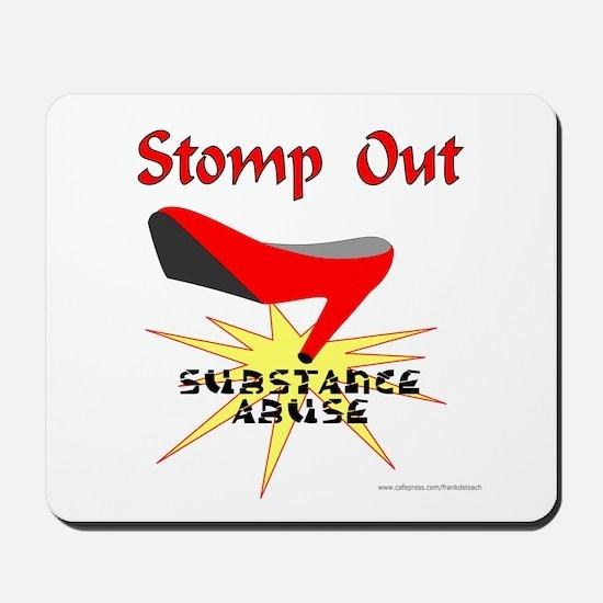 SUBSTANCE ABUSE AWARENESS Mousepad